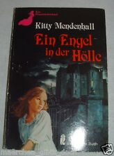 Kitty Mendenhall: Ein Engel in der Hölle - Horror-Roman Frauenschicksal