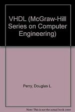 Vhdl Edition (Computer Engineering Series) by Perry, Douglas