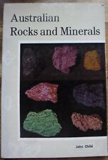 AUSTRALIAN ROCKS AND MINERALS  JOHN CHILD..VERY GOOD COPY   PUBLISHED 1963   H/C