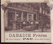 1908  --  CAVES DABADIE FRERES A PAU  U279
