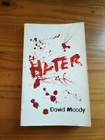 Hater by David Moody - Paperback First Edition - Infected Books - VERY RARE