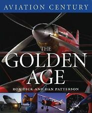 Aviation Century: The Golden Age 9781550464092 by Dick, Air Ron