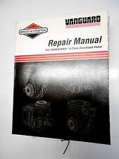 Briggs & Stratton Vanguard 4 cycle V-Twin OHV Engines Repair Manual   12/98