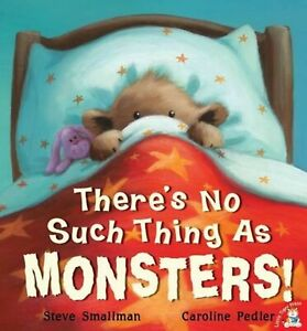 THERE'S NO SUCH THING AS MONSTERS  - BRAND NEW Picture Book