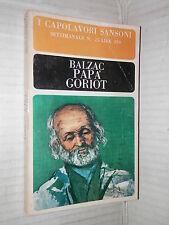 PAPA GORIOT Honore De Balzac Renato Mucci Edda Melon Sansoni 1965 romanzo libro