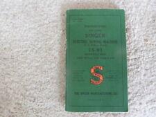 Vintage Singer Sewing Machine 15-91 Instructions Booklet Vgc