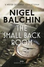The Small Back Room by Nigel Balchin; NEW Paperback; 9781474601160