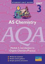 AS Chemistry AQA: Introduction to Organic Chemistry/Practical: Unit 3 by Neil...