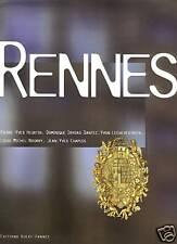 BRETAGNE RENNES BEAU LIVRE 1997 NOMBREUSES ILLUSTRATIONS COULEURS MONOGRAPHIE