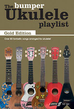 The Bumper Ukulele Playlist Gold Edition Ukulele Chord SONGS FABER Music BOOK