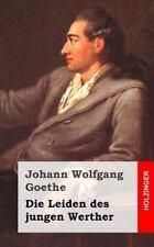 Die Leiden des Jungen Werther by Johann Goethe (2013, Paperback)