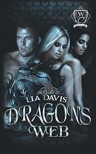 Dragon's Web by Lia Davis (2015, Paperback)