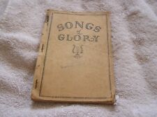Songs of Glory Published Compiled by Harry D. Clarke