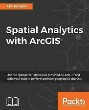 Spatial Analytics with Arcgis (Paperback or Softback)