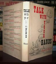 Watson, Jr. , David O. TALK WITH YOUR HANDS  1st Edition 1st Printing