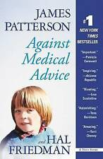 Against Medical Advice by James Patterson, Hal Friedman (Paperback / softback)