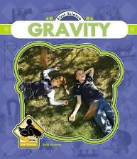 Gravity (First Science - 12 Titles)