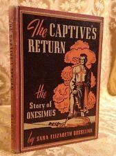 The Captive's Return Story of Onesimus Runaway Servant Fine Binding Antique Book