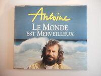 ANTOINE : LE MONDE EST MERVEILLEUX [ CD-MAXI PORT GRATUIT ]