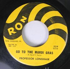 R&B 45 Professor Longhair - Go To The Mardi Gras / Everyday, Everynight On Ron