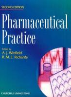Pharmaceutical Practice, 2e By Arthur J. Winfield BPharm  PhD  MRPharmS, R. Mic