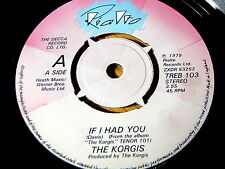 "THE KORGIS - IF I HAD YOU     7"" VINYL"