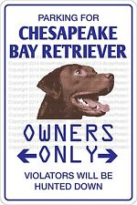 Metal Sign Parking For Chesapeake Bay Retriever 8� x 12� Aluminum Ns 432