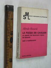 POESIA DEI CAVALIERI MANIERISMO INGLESE SETTECENTO RIZZARDI CAPPELLI 1969 SC102