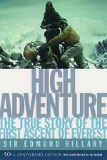 High Adventure: The True Story of the First Ascent of Everest by Edmund Hillary