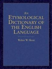 Dover Language Guides: An Etymological Dictionary of the English Language by...