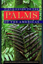 Field Guide to the Palms of the Americas (Princeton Paperbacks) by Henderson, A