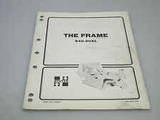 Hyster No. 910461 The Frame Manual For Model S40-60XL