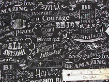 Black Keep Calm Dream Big Inspire Chalkboard Fabric by the 1/2 Yard  C2786