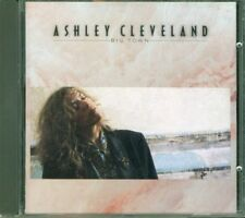 Ashley Cleveland - Big Town Cd Perfetto Sconto € 5 su Spesa € 50 Spedito 48H