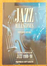 ENCYCLOPEDIA OF JAZZ MILESTONES 1900-1990 Ken Vail PICTORIAL CHRONICLE OF JAZZ