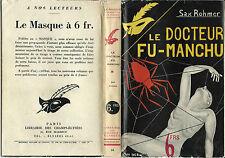 RARISSIME EO 1931 SAX ROHMER + LE MASQUE N° 94 : LE DOCTEUR FU-MANCHU