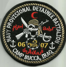 US NAVY PROVISIONAL DETAINEE BATTALION CAMP BUCCA, IRAQ 06 - 07 MILITARY PATCH