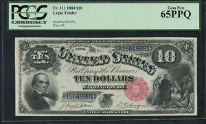 FR111 $10 1880 LEGAL TENDER PCGS 65 PPQ -- GEM UNC -- WLM4777
