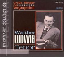 Große Sänger der Vergangenheit: Walter Ludwig, New Music