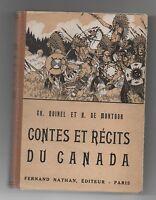 Contes et Récits du Canada.  Nathan 1948 5e édition