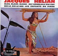 JACQUES HELIAN BLEU, BLANC, BLOND FRENCH ORIG EP