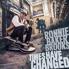 RONNIE BAKER BROOKS Times Have Changed CD 2016 Angie Stone * NEW