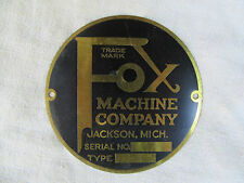 "VINTAGE ""FOX"" MACHINE COMPANY NAME PLATE SOLID BRASS CIRCA 1930"