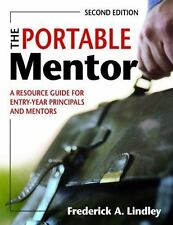 The Portable Mentor: A Resource Guide for Entry-Year Principals and Mentors, Lin