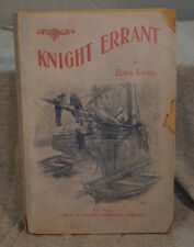 KNIGHT ERRANT by EDNA LYALL Rare antique old paperback Lupton Aldis series