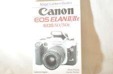 Canon EOS Elan II IIe EOS 50 book Magic Lantern Guides