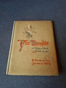 FAIR THOUGHTS. A Shakespeare Calendar For 1909. ERNEST NISTER. HARDBACK
