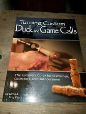 Turning Custom Duck and Game Calls by Glenn & Keats