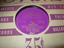 ADOLPH HOFNER sometimes / waiting dear for you - 78 rpm - okeh 6614 -