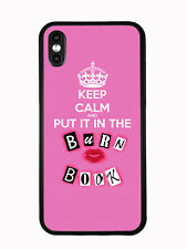 Keep Calm And Put In In The Burn Book For Iphone XS MAX 6.5 2018 Case